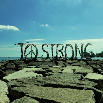 TO Strong sign - humber bay park